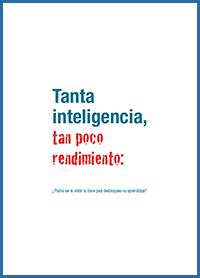 3a edición de Tanta inteligencia tan poco rendimiento